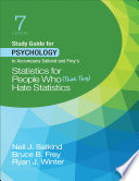 Study Guide for Psychology to Accompany Salkind and Frey s Statistics for People Who  Think They  Hate Statistics Book