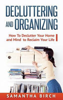Decluttering Organizing