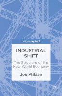 Industrial Shift: The Structure of the New World Economy Pdf/ePub eBook
