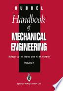 DUBBEL - Handbook of Mechanical Engineering