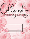 Calligraphy Paper For Beginners