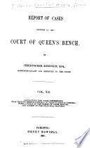 Queen s Bench and Practice Court Reports      1844 1882