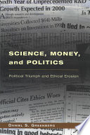 Science, Money, and Politics