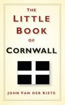 Little Book of Cornwall Pdf/ePub eBook