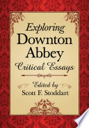 Exploring Downton Abbey