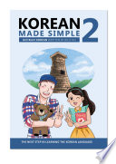 Korean Made Simple 2  : The next step in learning the Korean language