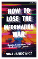 How to Lose the Information War Pdf/ePub eBook