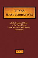 Texas Slave Narratives