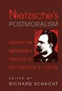 Nietzsche's Postmoralism