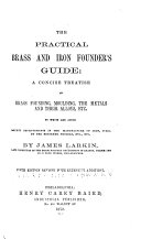 The Practical Brass and Iron Founder s Guide