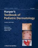 Harper s Textbook of Pediatric Dermatology  2 Volume Set