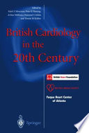 British Cardiology in the 20th Century