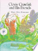 Clovis Crawfish and His Friends