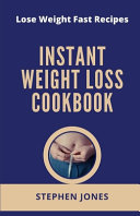 Instant Weight Loss Cookbook Book