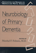 Neurobiology Of Primary Dementia Book PDF