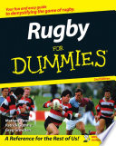 """Rugby For Dummies"" by Mathew Brown, Patrick Guthrie, Greg Growden"