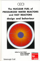 The Nuclear Fuel of Pressurized Water Reactors and Fast Neutron Reactors