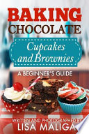 Baking Chocolate Cupcakes and Brownies