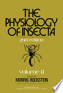 The Physiology of Insecta  , Volume 2