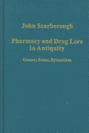 Pharmacy and Drug Lore in Antiquity