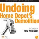 Undoing Home Depot s Demolition