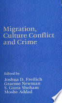 Migration Culture Conflict And Crime