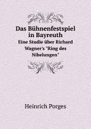 Das B?hnenfestspiel in Bayreuth