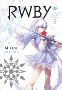 RWBY  Official Manga Anthology  Vol  2