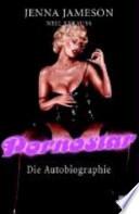 Pornostar  : die Autobiographie