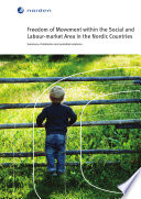 Freedom of Movement Within the Social  and Labour Market Area in the Nordic Countries Book