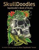 Skulldoodles - Squidoodle's Book of Skulls