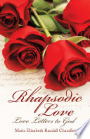 Rhapsodic Love