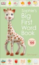 Sophie La Girafe  Sophie s Big First Word Book