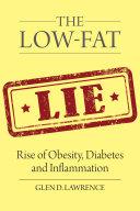 The Low Fat Lie