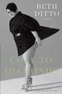 Coal to Diamonds: A Memoir