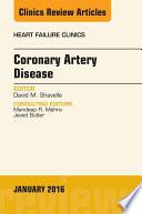 Coronary Artery Disease  An Issue of Heart Failure Clinics  E Book