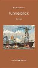 Tunnelblick: Roman - Ria Neumann - Google Books