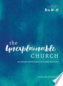 The Unexplainable Church