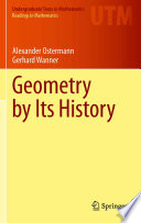 Read Online Geometry by Its History For Free