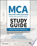 MCA Microsoft Office Specialist  Office 365 and Office 2019  Study Guide
