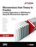 Microservices from Theory to Practice: Creating Applications in IBM Bluemix Using the Microservices Approach Pdf/ePub eBook