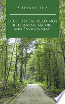 Ecocritical Readings Rethinking Nature and Environment