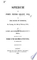 Speech of J. P. G. in the House of Commons, ... 10th of February, 1818, on Lord A. Hamilton's motion, relating to the conduct of the law officers of the Crown, in Scotland