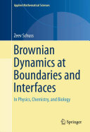Brownian Dynamics at Boundaries and Interfaces
