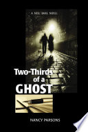 Two Thirds Of A Ghost A Nell Bane Novel