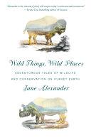 Wild Things, Wild Places Pdf/ePub eBook