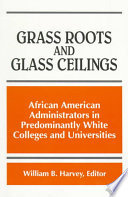 Grass Roots and Glass Ceilings