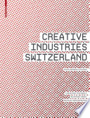 Creative Industries Switzerland Book