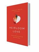 Heirloom Love