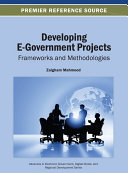 Developing E Government Projects  Frameworks and Methodologies